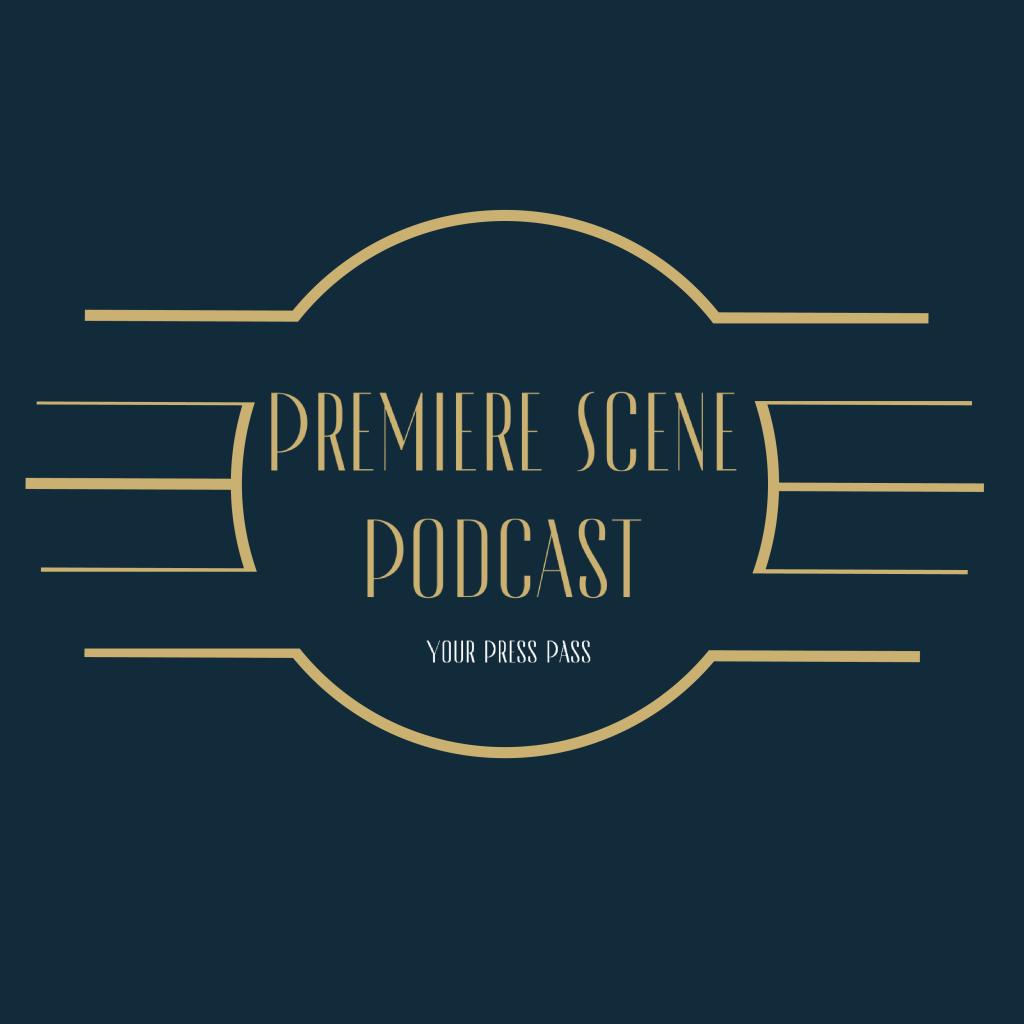 Premiere Scene Podcast