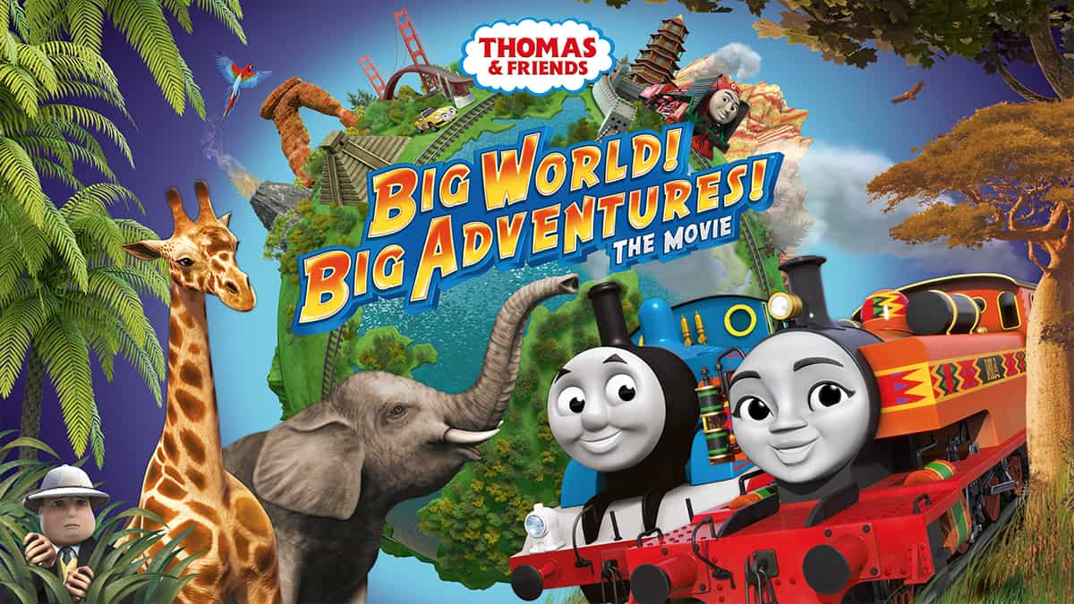 Thomas & Friends Big World! Big Adventures! The Movie
