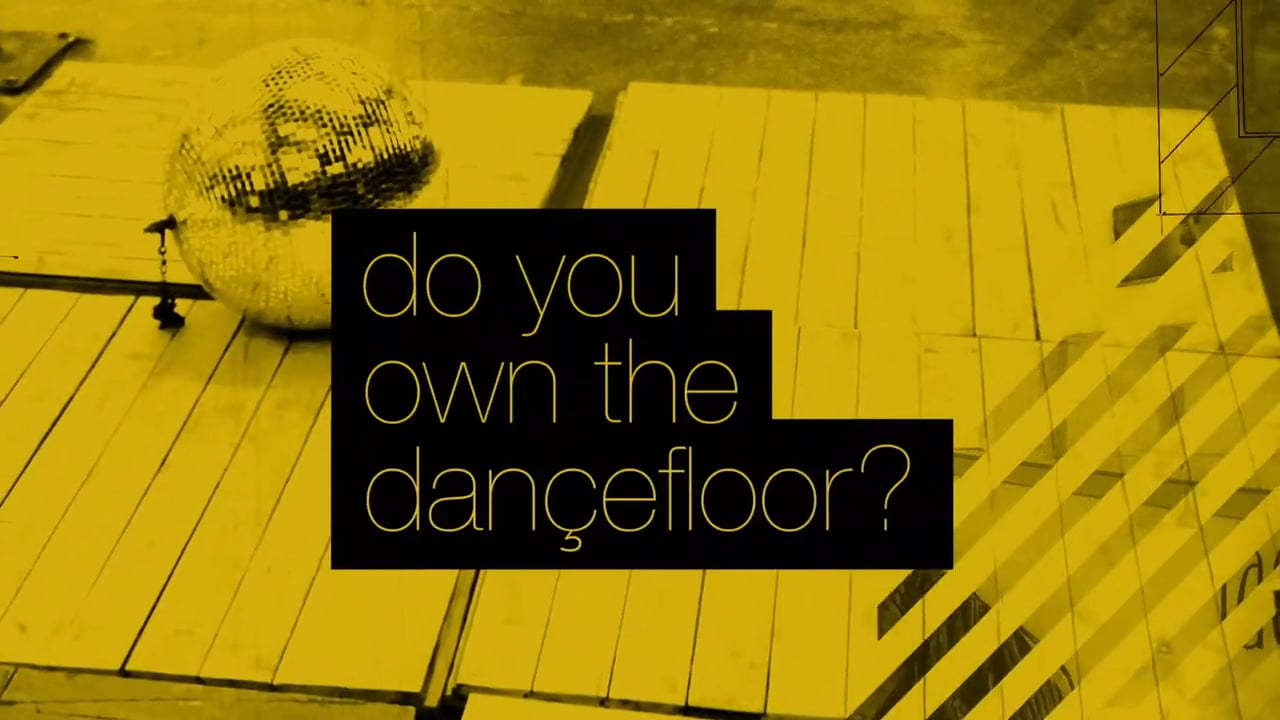 Do You Own The Dancefloor?