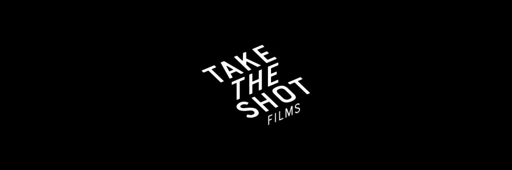 Take The Shot Films