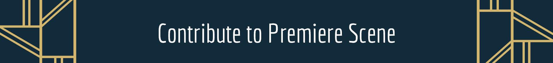 Contribute to Premiere Scene